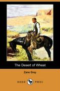 The Desert of Wheat - Grey, Zane