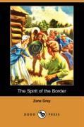 The Spirit of the Border - Grey, Zane