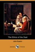 The Ethics of the Dust (Dodo Press)