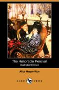 The Honorable Percival (Illustrated Edition) (Dodo Press)