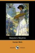 Marjorie's Maytime (Dodo Press)