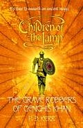 Children of the Lamp 07. The Grave Robbers of Genghis Khan
