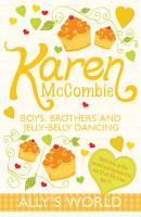 Boys, Brothers and Jelly-Belly Dancing. Karen McCombie - McCombie, Karen