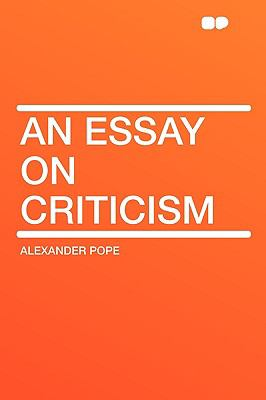 An Essay on Criticism - Alexander Pope