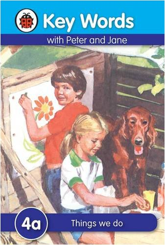 Key Words With Peter And Jane #4 Things We Do A Series - Ladybird