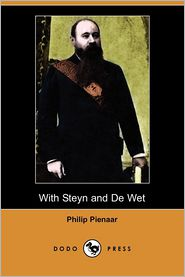With Steyn and de Wet (Dodo Press)