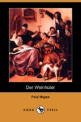 Der Weinhnter - Paul Heyse