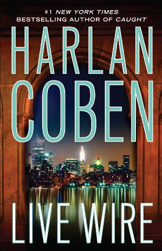 Live Wire (Thorndike Core) - Harlan Coben