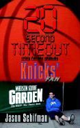 20 Second Timeout: Trivia for the Ultimate Knicks' Fan