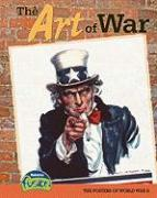 The Art of War: The Posters of World War II - Price, Sean