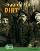 Digging Up Dirt: The Muckrakers - Price, Sean