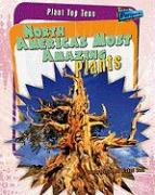 North America's Most Amazing Plants - Scott, Michael; Royston, Angela
