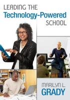 Leading the Technology-Powered School - Grady, Marilyn L.
