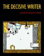 The Decisive Writer - Raign, Kathryn