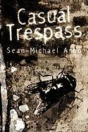 Casual Trespass - Argo, Sean-Michael
