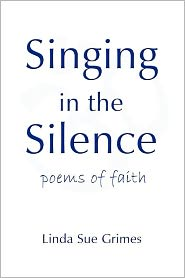 Singing in the Silence: Poems of Faith