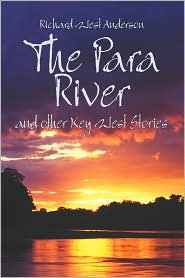 The Para River: And Other Key West Stories