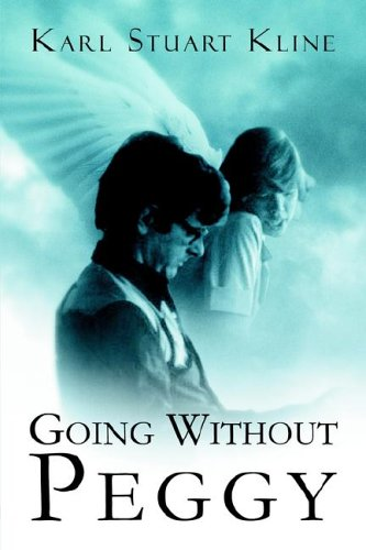 Going Without Peggy - Kline , Karl Stuart