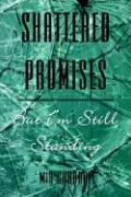 Shattered Promises But I'm Still Standing - Chabral, MIA