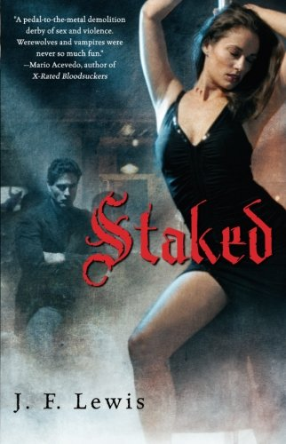Staked (Void City, Book 1) - J. F. Lewis