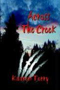 Across the Creek - Terry, Kaaren