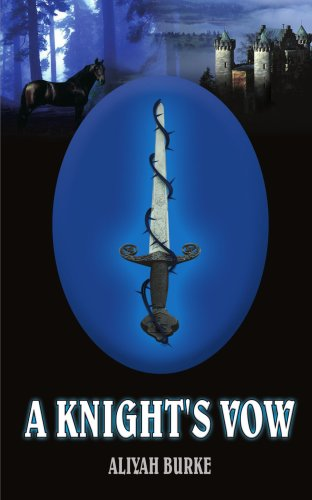 A KNIGHT'S VOW - Aliyah Burke