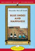 Blue Shoes and Happiness - McCall Smith, Alexander