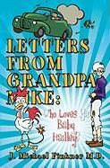Letters from Grandpa Mike: Who Loves Ya Baby Hailley?