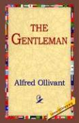 The Gentleman - Ollivant, Alfred