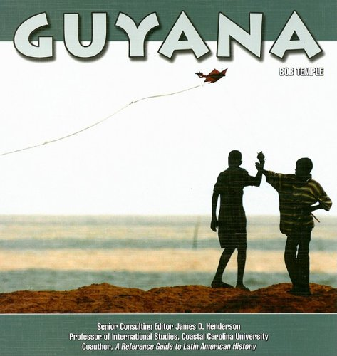 Guyana (South America Today) - Bob Temple