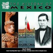 The History of Mexico (Mexico: Beautiful Land, Diverse People)