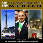 The Government of Mexico (Mexico: Beautiful Land, Diverse People)
