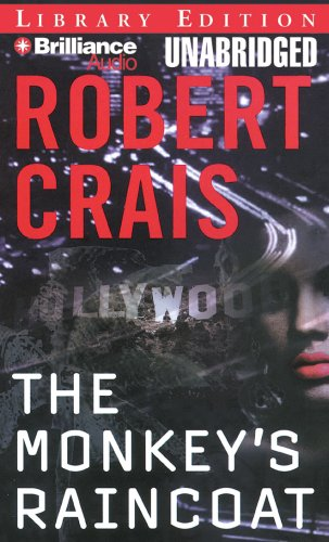 The Monkey's Raincoat (Elvis Cole/Joe Pike Series) - Robert Crais