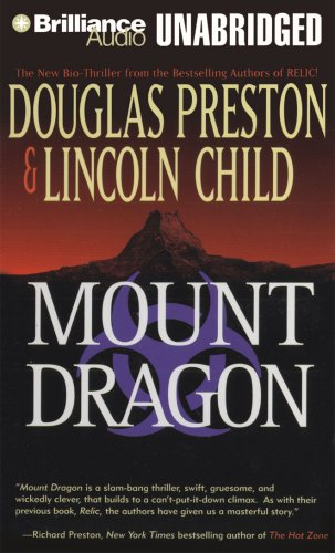 Mount Dragon - Douglas Preston; Lincoln Child