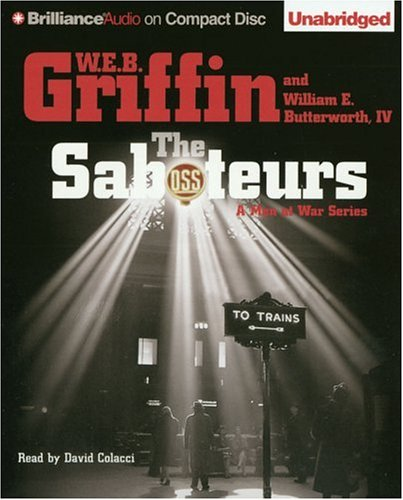 The Saboteurs (Men at War Series) - W.E.B. Griffin; William E. Butterworth IV