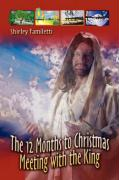 The 12 Months to Christmas Meeting with the King - Familetti, Shirley