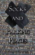 Socks and Parking Places - Gregory, Margaret P.