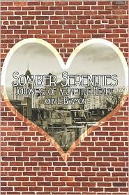 Somber Serenities: Journeys of a Captive Heart