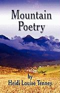 Mountain Poetry - Tenney, Heidi Louise