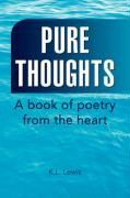 Pure Thoughts - Lewis, K. L.