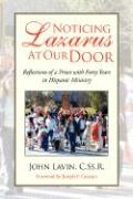 Noticing Lazarus at Our Door - Lavin, John