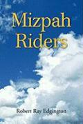Mizpah Riders - Edgington, Robert Ray