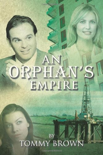 An Orphan's Empire - Tommy Brown