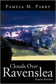 "Clouds Over Ravenslea: Sequel to ""Ravenslea"""