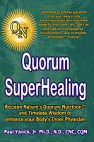 Quorum Superhealing - Yanick, Paul, Jr.