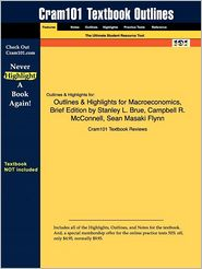 Outlines & Highlights for Macroeconomics, Brief Edition by Stanley L. Brue, Campbell R. McConnell, Sean Masaki Flynn, ISBN: 9780077230975