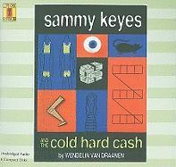 Sammy Keyes and the Cold Hard Cash - Vandraanen, Wendein; Parker, Paula