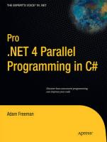 Pro .NET 4.0 Parallel Programming in C# (Expert's Voice in .NET)