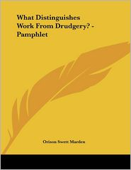 What Distinguishes Work from Drudgery? - Pamphlet