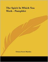 The Spirit in Which You Work - Pamphlet